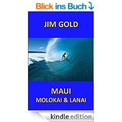 Maui, Molokai und Lanai