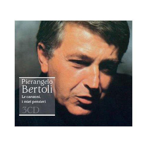 Pierangelo Bertoli - Le canzoni, i miei pensieri