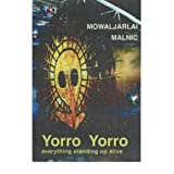 Yorro Yorro: Everything Standing up Alive: Rock Art and Stories from the Australian Kimberley (Paperback) - Common...