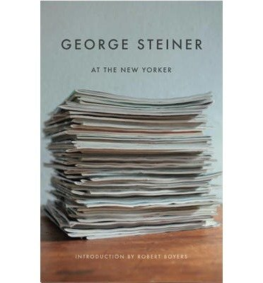 george-steiner-at-the-new-yorker-author-george-steiner-published-on-february-2009