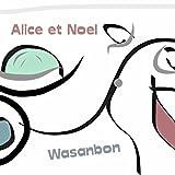 Alice et Noel