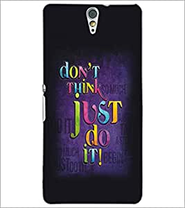 SONY XPERIA C5 QUOTE Designer Back Cover Case By PRINTSWAG