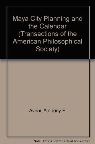 Maya City Planning and the Calendar