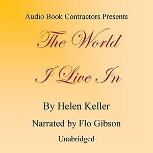The World I Live In | [Helen Keller]