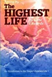 Living the Highest Life (0940232332) by Gene Edwards