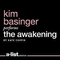 The Awakening (       UNABRIDGED) by Kate Chopin Narrated by Kim Basinger