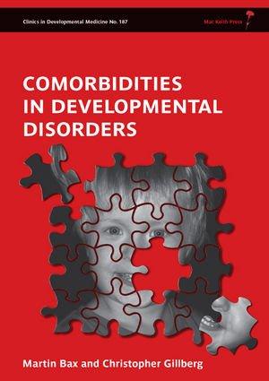 Comorbidities In Developmental Disorders (Clinics In Developmental Medicine)
