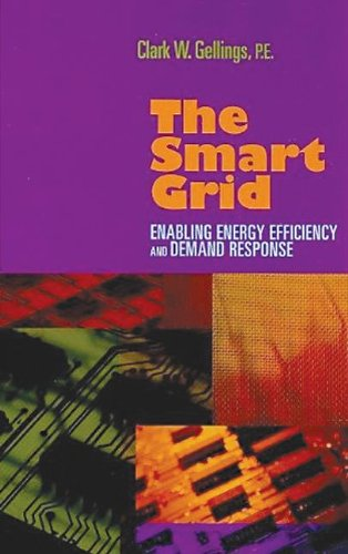 The Smart Grid: Enabling Energy Efficiency and Demand Response