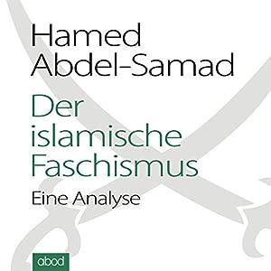 Der islamische Faschismus Hörbuch