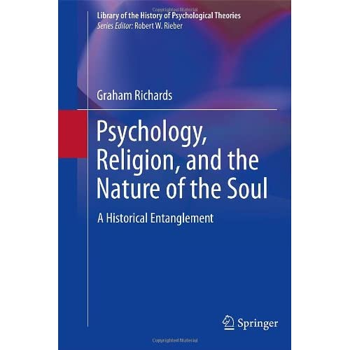 Psychology, Religion, and the Nature of the Soul: A Historical Entanglement