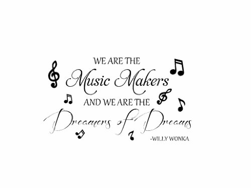 We Are The Music Makers Willy Wonka Vinyl Wall Decal front-900734
