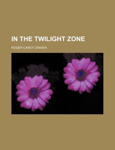 In the twilight zone