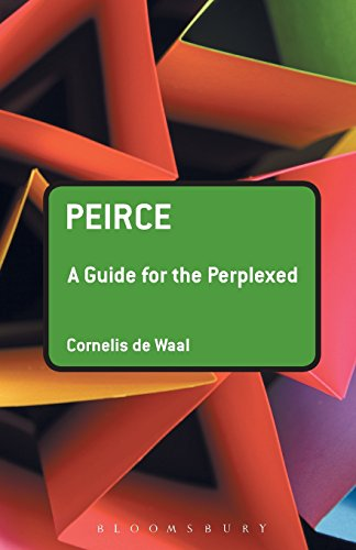 Peirce: A Guide for the Perplexed (Guides for the Perplexed)