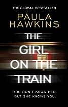 The Girl on the Train  Von Paula Hawkins