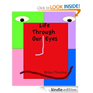 Life Through Our Eyes