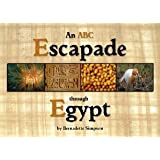 An ABC Escapade through Egypt ~ Bernadette Simpson