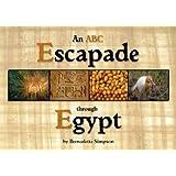 An ABC Escapade through Egypt ~ Bernadette Simpson