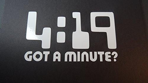 4:19 GOT A MINUTE? 98, 5.5