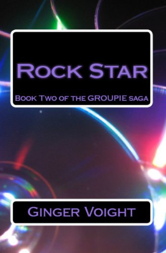 Rock Star (Groupie) by Ginger Voight