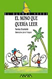 El mono que queria leer / The Monkey that Wanted to Read (El Duende Verde / the Green Elf) (Spanish Edition)