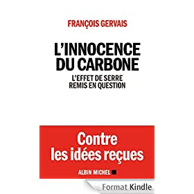 L'Innocence du carbone:L'effet de serre remis en question