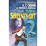 img - for Serpent's Gift (Starbridge, Book 4) book / textbook / text book