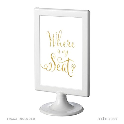 Andaz Press Framed Wedding Party Signs, Faux Gold Glitter Print, 4x6-inch, Where is My Seat?, 1-Pack, Includes Frame, Name Place Cards Table Signage