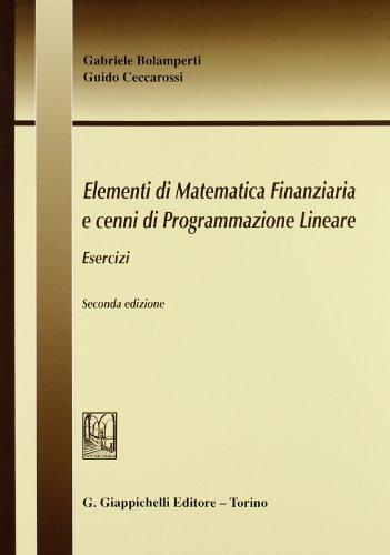 Elementi di matematica finanziaria e cenni di programmazione lineare Esercizi PDF