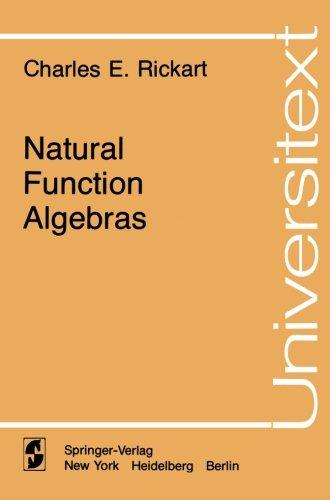 Natural Function Algebras (Universitext)