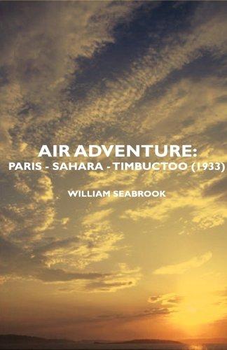 Air Adventure: Paris - Sahara - Timbuctoo (1933)