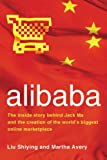 Liu Shiying alibaba: The Inside Story Behind Jack Ma and the Creation of the World's Biggest Online Marketplace