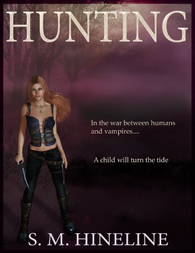 Hunting (The Hunting Saga)