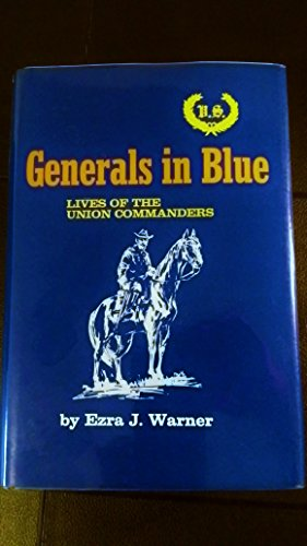 Download Generals in Blue : Lives of the Union Commanders