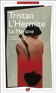 La Mariane, Tristan L'Hermite, François