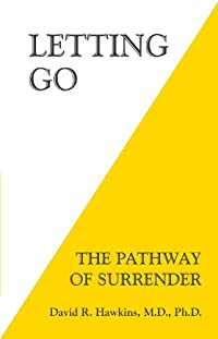 Letting Go: The Pathway Of Surrender by David R. Hawkins ebook deal