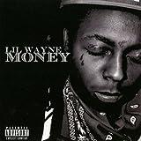 echange, troc Lil Wayne - Money