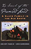 img - for In Search of the Promised Land: A Slave Family in the Old South (New Narratives in American History Series): 1st (First) Edition book / textbook / text book