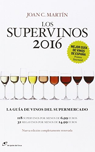 Los Supervinos 2016 (Las guías del lince)