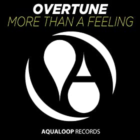 Overtune-More Than A Feeling