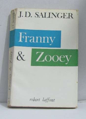 An analysis of religion in franny and zooey by j d salinger