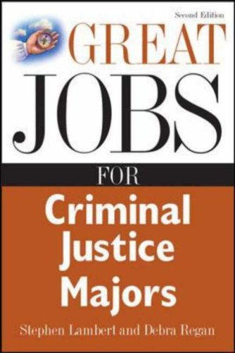 Great Jobs for Criminal Justice Majors (Great Jobs For... Series)