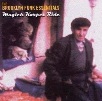 Click here to buy Magick Karpet Ride by Brooklyn Funk Essentials.