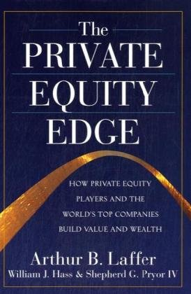 The Private Equity Edge: How Private Equity Players and the World