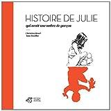 """Afficher """"Histoire de Julie qui avait une ombre de garçon"""""""