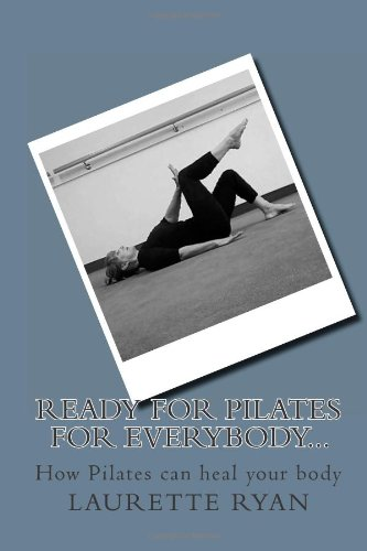 Ready For Pilates For Everybody...: How Pilates Can Heal Your Body front-277103
