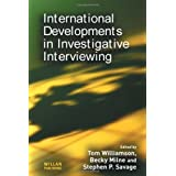 International Developments in Investigative Interviewingby Tom Williamson