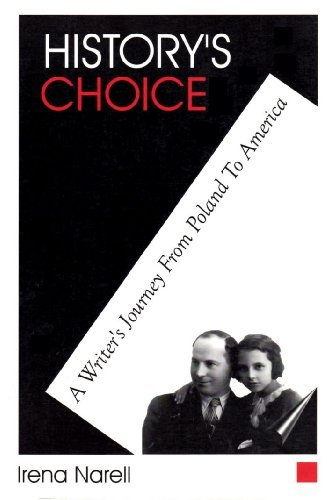 History's Choice: Writers Journey from Poland to America