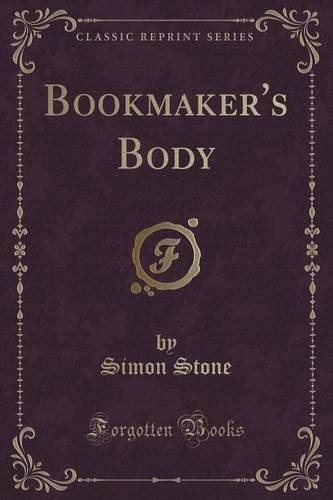 Bookmaker's Body (Classic Reprint) PDF