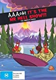 Aaagh! Its the Mr. Hell Show!: Complete Series: