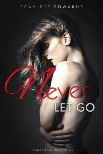 Never Let Go (NLG) by Scarlett Edwards